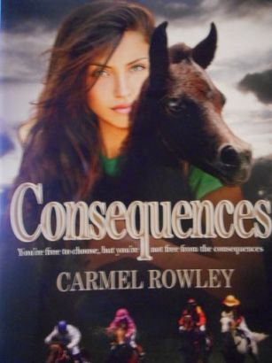 Consequences - a novel by Carmel Rowley